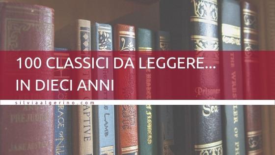 100 classici da leggere… in dieci anni